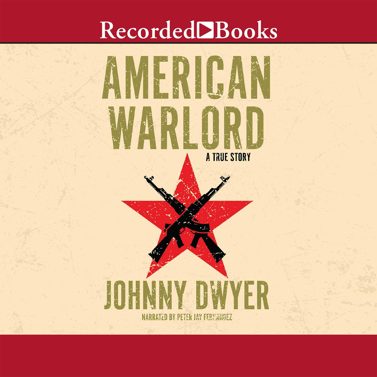 Printable American Warlord: A True Story Audiobook Cover Art