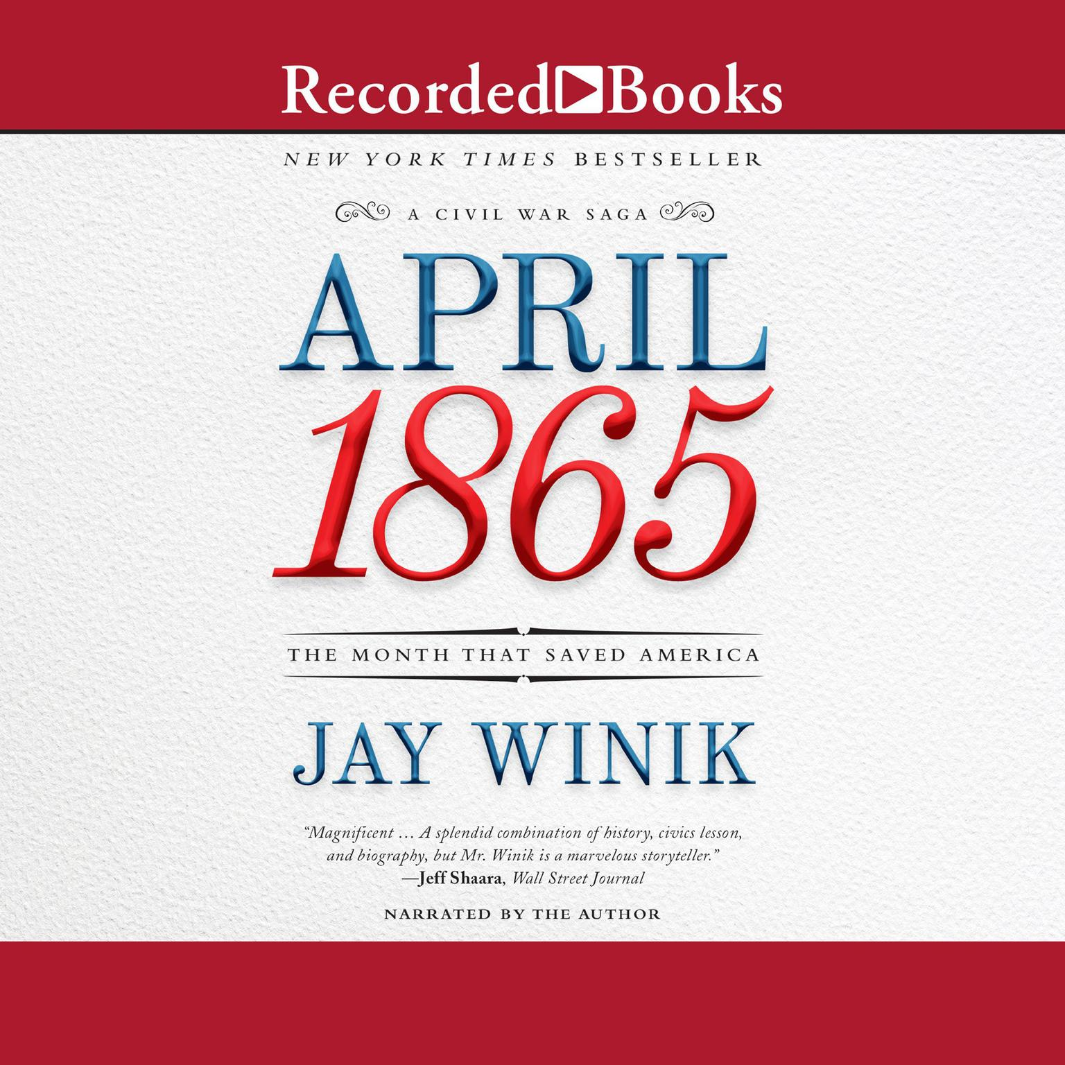 Printable April 1865: The Month That Saved America Audiobook Cover Art