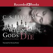 When Gods Die, by C. S. Harris