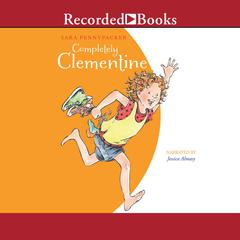 Completely Clementine Audiobook, by Sara Pennypacker