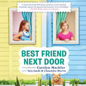 Best Friend Next Door Audiobook, by Carolyn Mackler