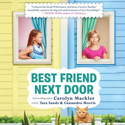 Best Friend Next Door Audiobook, by Carolyn Mackler