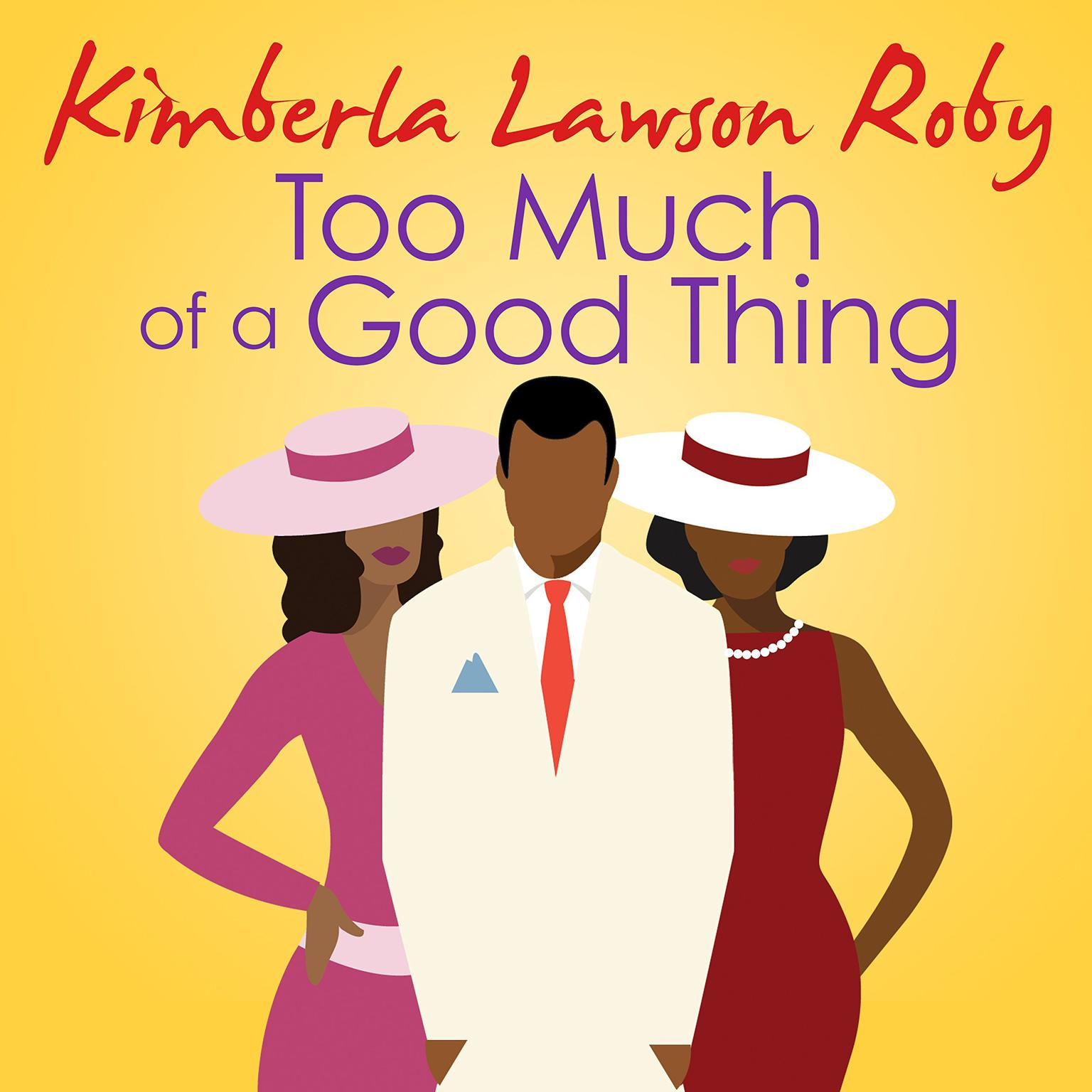 Printable Too Much of a Good Thing Audiobook Cover Art