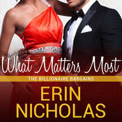 What Matters Most Audiobook, by Erin Nicholas