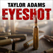 Eyeshot Audiobook, by Taylor Adams