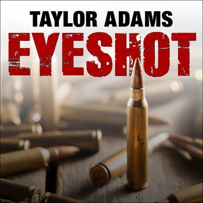 Eyeshot Audiobook, by Taylor Adams