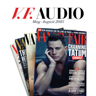 Vanity Fair: May–August 2015 Issue Audiobook, by Vanity Fair