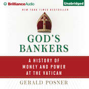 Gods Bankers: A History of Money and Power at the Vatican Audiobook, by Gerald Posner
