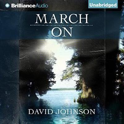March On Audiobook, by David Johnson