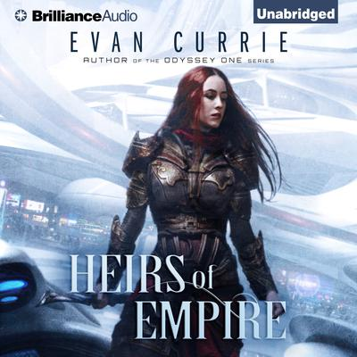 Heirs of Empire Audiobook, by Evan Currie