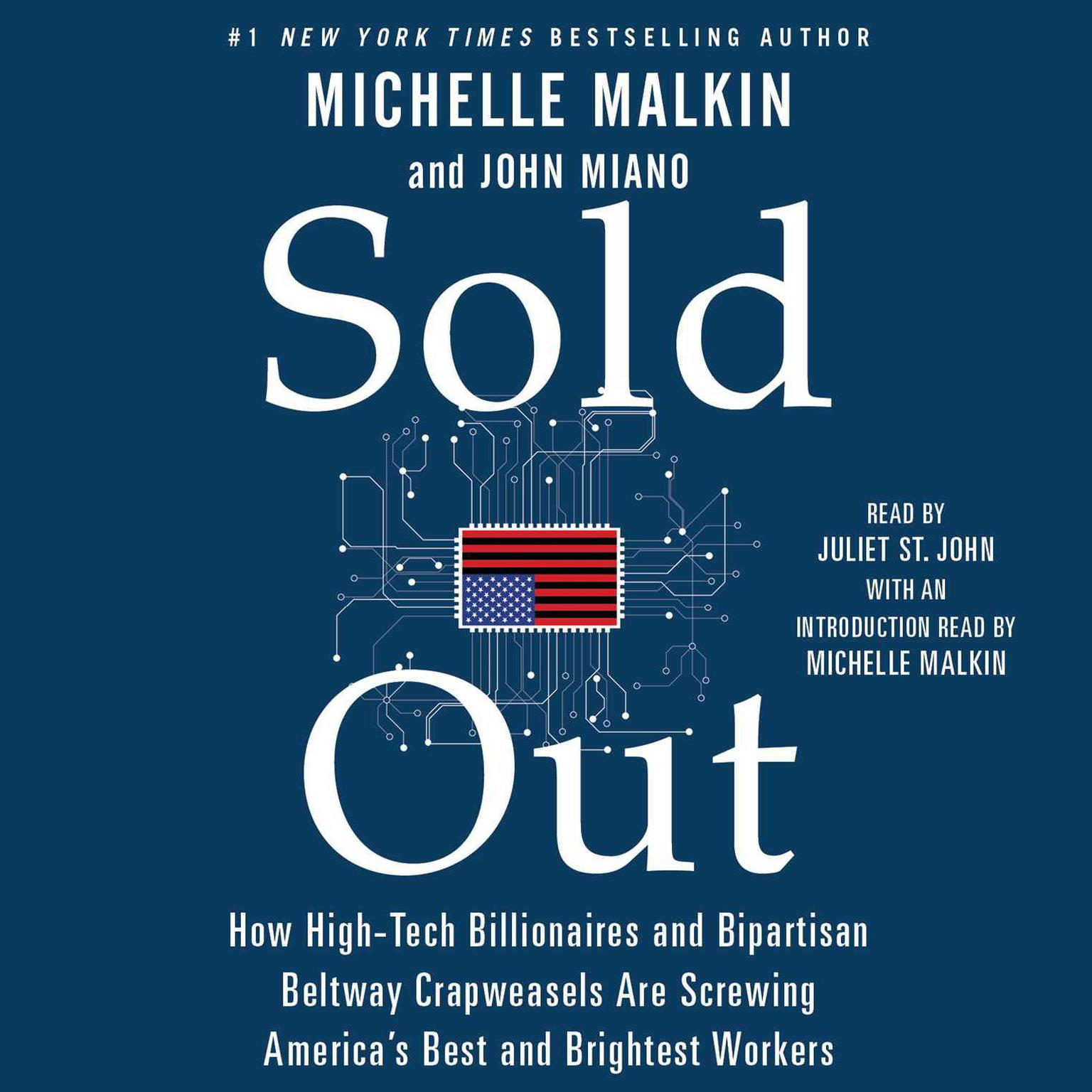 Printable Sold Out: How High-Tech Billionaires and Bipartisan Beltway Crapweasels are Screwing America's Best and Brightest Workers Audiobook Cover Art