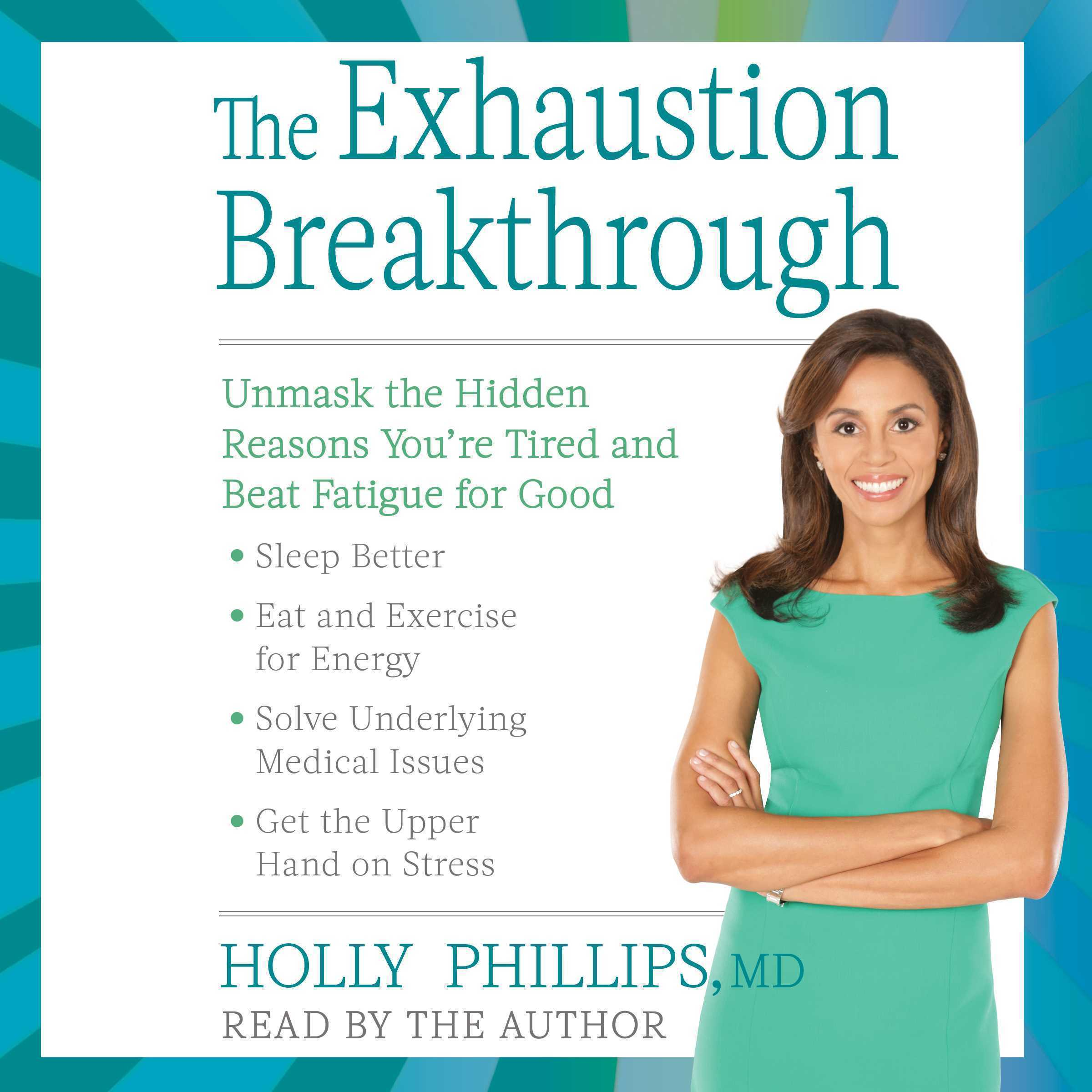 Printable The Exhaustion Breakthrough: Unmask the Hidden Reasons You're Tired and Beat Fatigue for Good Audiobook Cover Art