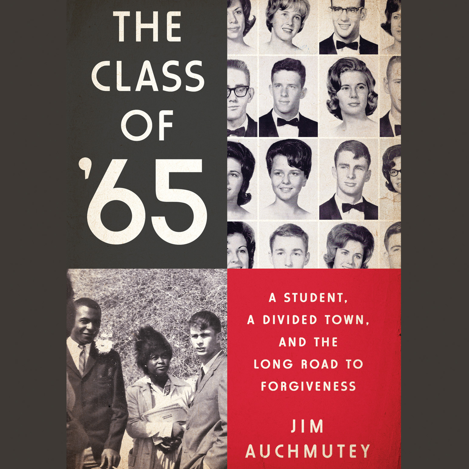 Printable The Class of '65: A Student, a Divided Town, and the Long Road to Forgiveness Audiobook Cover Art