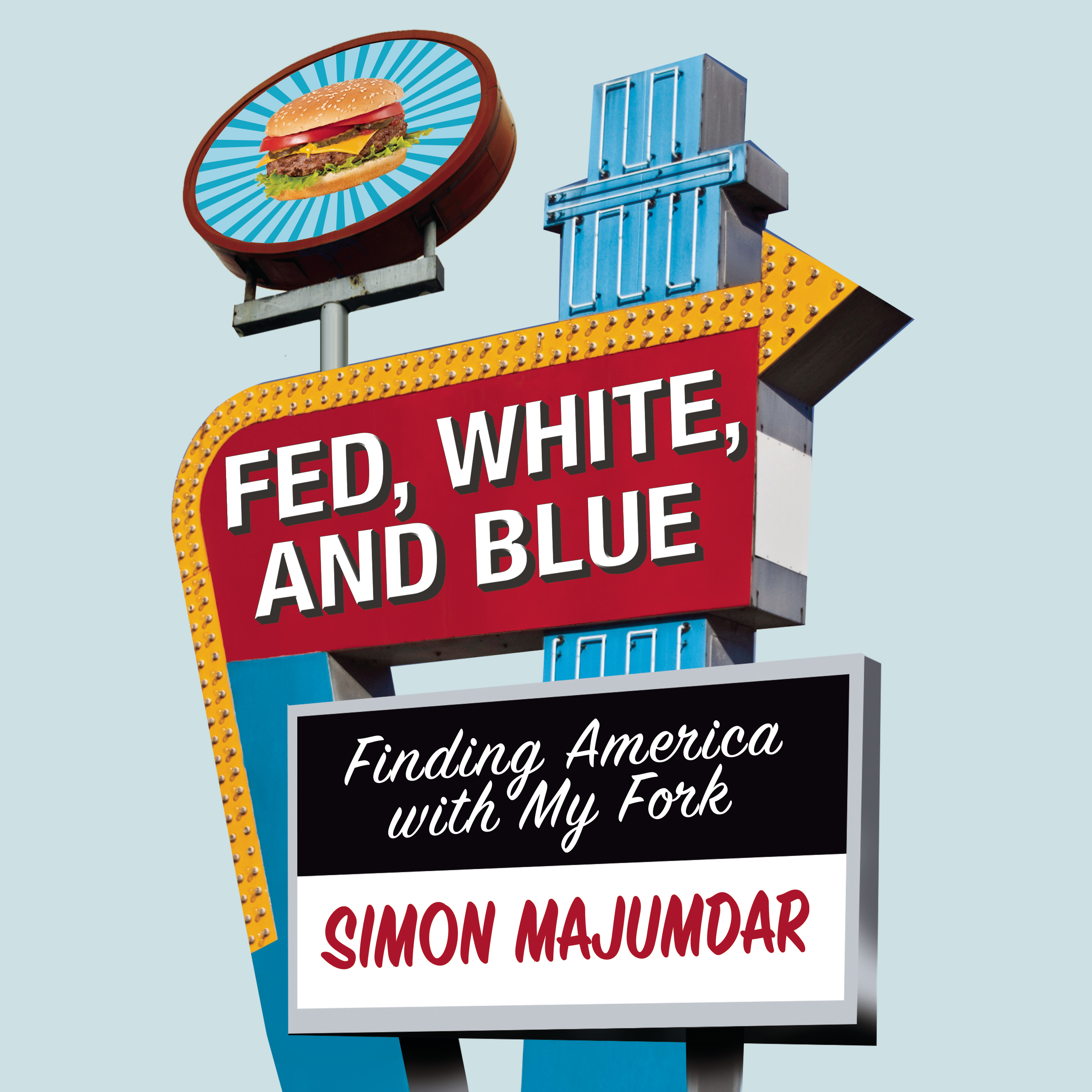 Printable Fed, White, and Blue: Finding America with My Fork Audiobook Cover Art