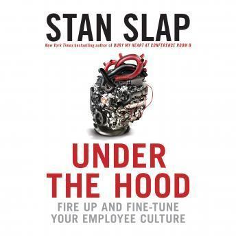 Printable Under the Hood: Fire Up and Fine-Tune Your Employee Culture Audiobook Cover Art