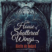 The House of Shattered Wings, by Aliette de Bodard