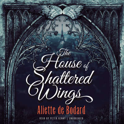 The House of Shattered Wings Audiobook, by Aliette de Bodard