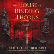The House of Binding Thorns, by Aliette de Bodard