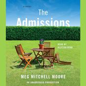 The Admissions: A Novel Audiobook, by Meg Mitchell Moore