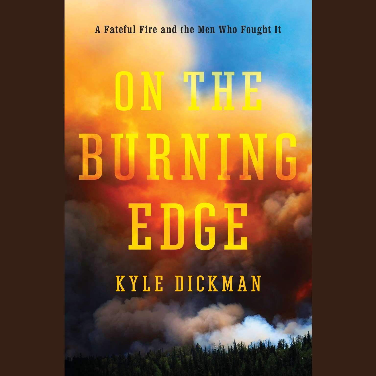 Printable On the Burning Edge: A Fateful Fire and the Men Who Fought It Audiobook Cover Art