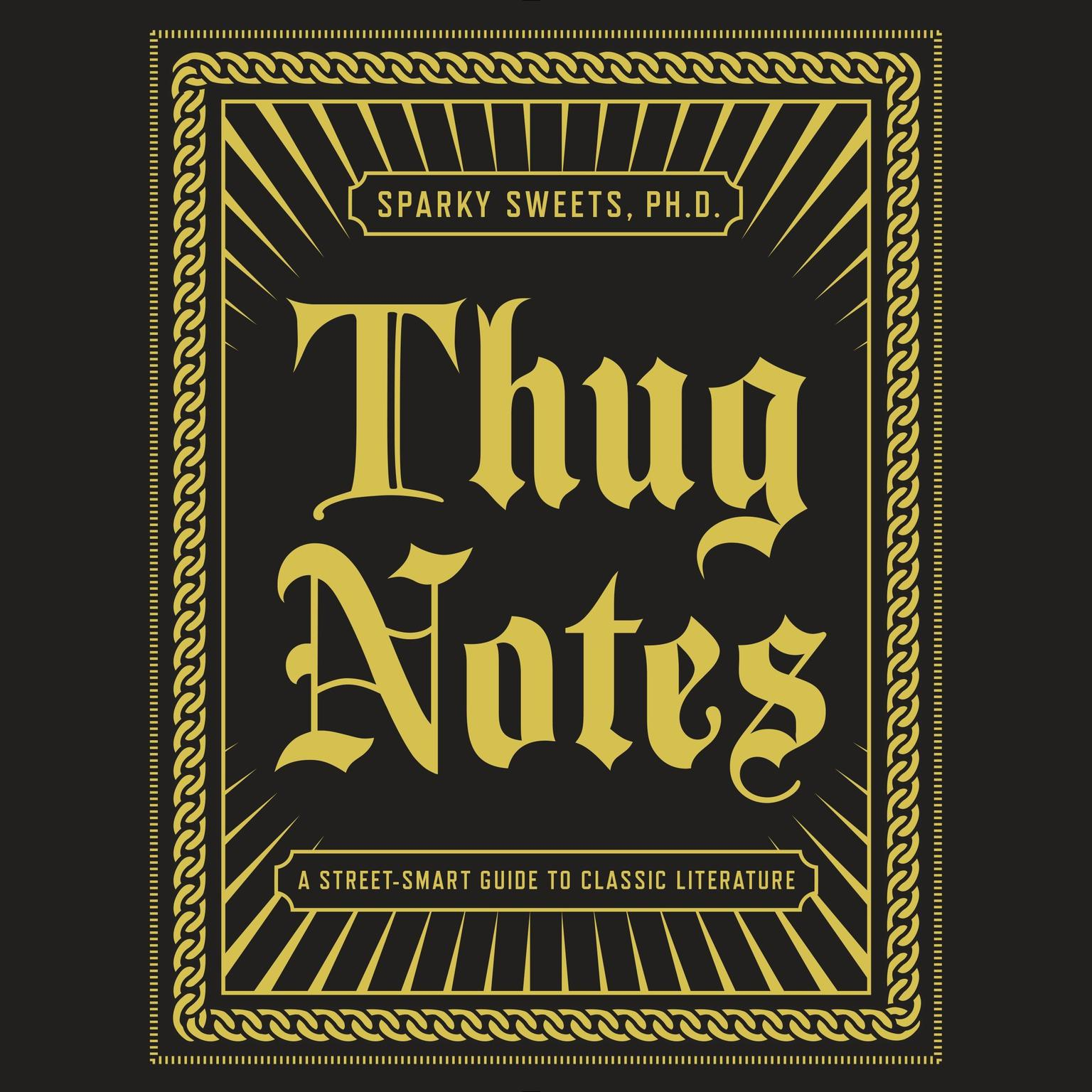 Printable Thug Notes: A Street-Smart Guide to Classic Literature Audiobook Cover Art