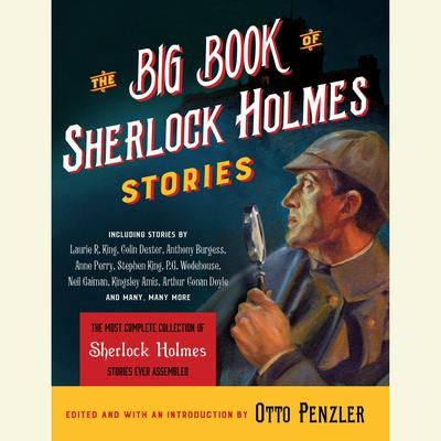 The Big Book of Sherlock Holmes Stories Audiobook, by Otto Penzler