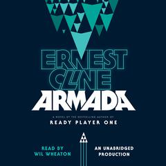Armada: A Novel Audiobook, by Ernest Cline