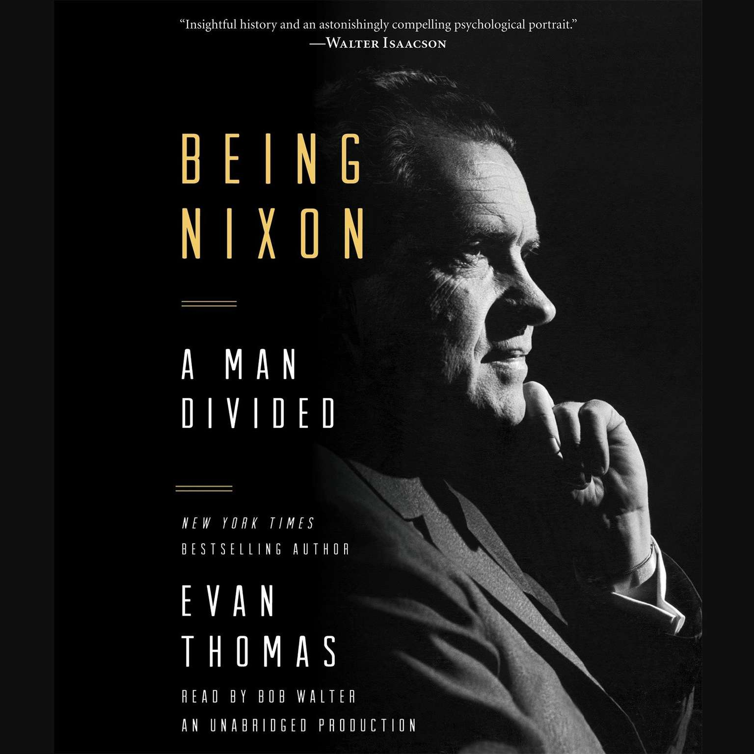 Printable Being Nixon: A Man Divided Audiobook Cover Art
