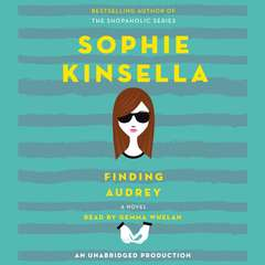 Finding Audrey: A Novel Audiobook, by Sophie Kinsella