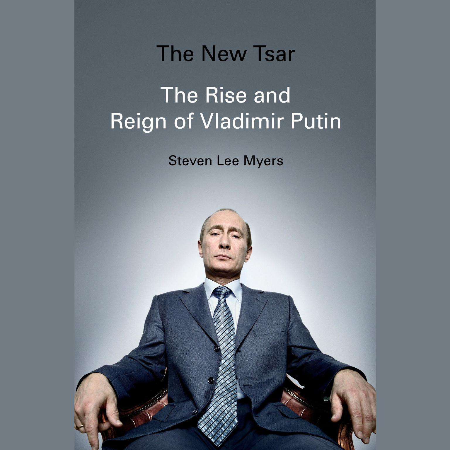 Printable The New Tsar: The Rise and Reign of Vladimir Putin Audiobook Cover Art