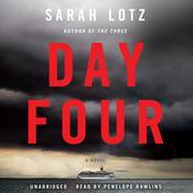 Day Four: A Novel, by Sarah Lotz
