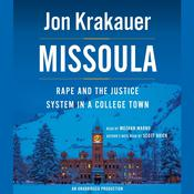 Missoula: Rape and the Justice System in a College Town, by Jon Krakauer