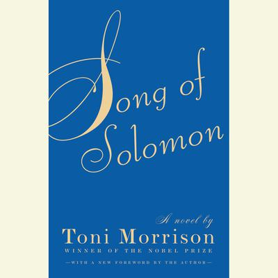 Song of Solomon (Abridged) Audiobook, by Toni Morrison
