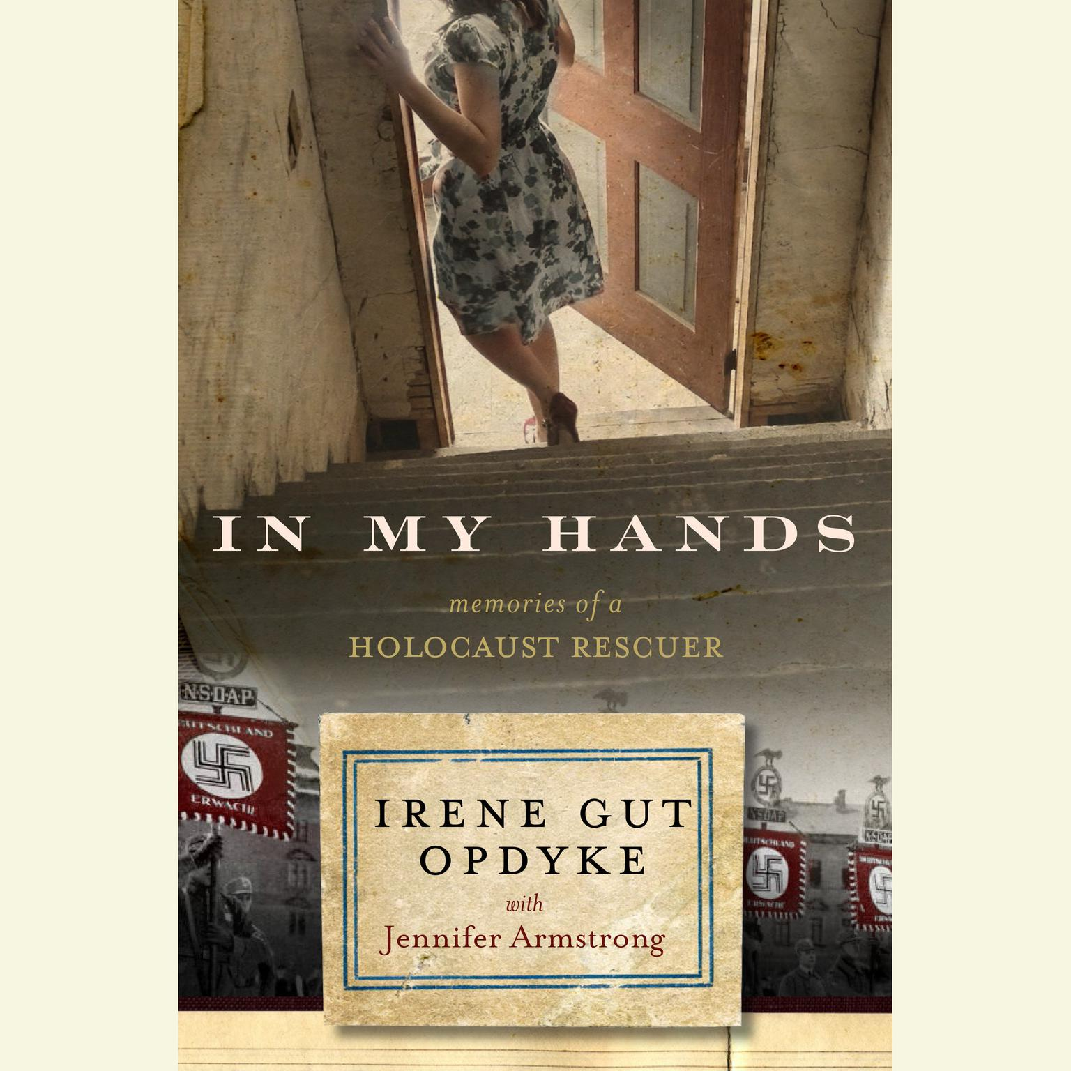Printable In My Hands: Memories of a Holocaust Rescuer:  Memories of a Holocaust Rescuer Audiobook Cover Art