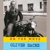 On the Move: A Life Audiobook, by Oliver Sacks