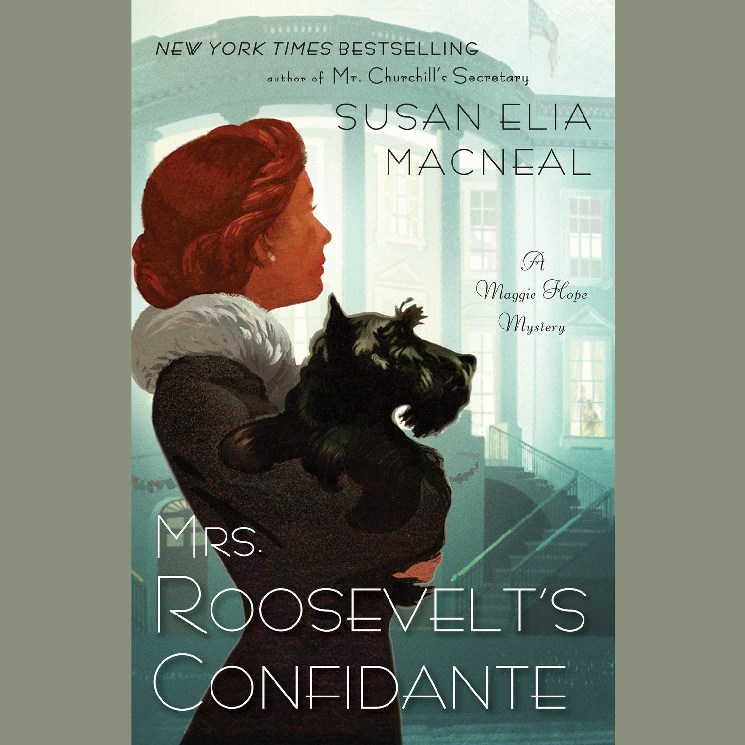 Printable Mrs. Roosevelt's Confidante: A Maggie Hope Mystery Audiobook Cover Art