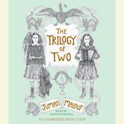 The Trilogy of Two, by Juman Malouf