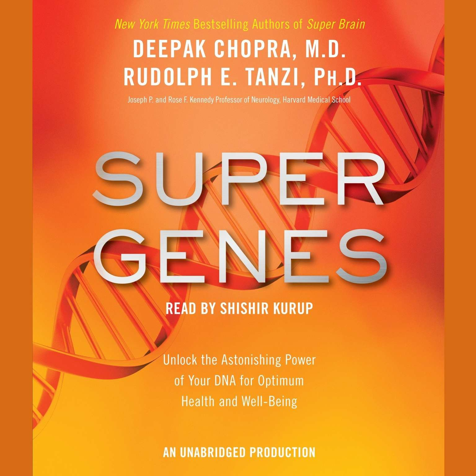 Printable Super Genes: Unlock the Astonishing Power of Your DNA for Optimum Health and Well-Being Audiobook Cover Art