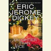 Naughtier than Nice Audiobook, by Eric Jerome Dickey