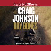 Dry Bones: A Walt Longmire Mystery Audiobook, by Craig Johnson