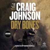 Dry Bones: A Walt Longmire Mystery, by Craig Johnson