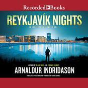 Reykjavík Nights, by Arnaldur Indriðason