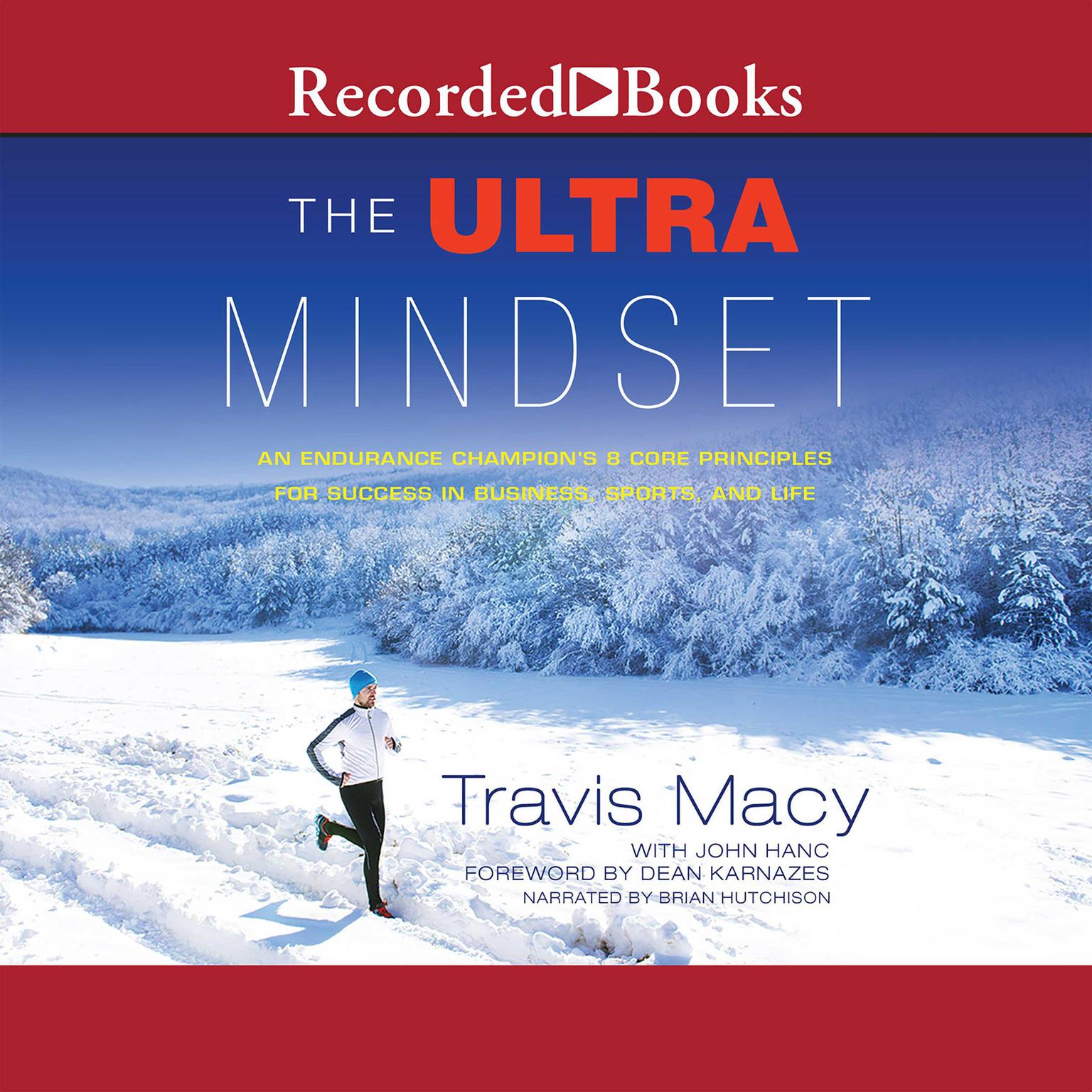 Printable The Ultra Mindset: An Endurance  Champion's 8 Core Principles for Success in Business, Sports, and Life Audiobook Cover Art