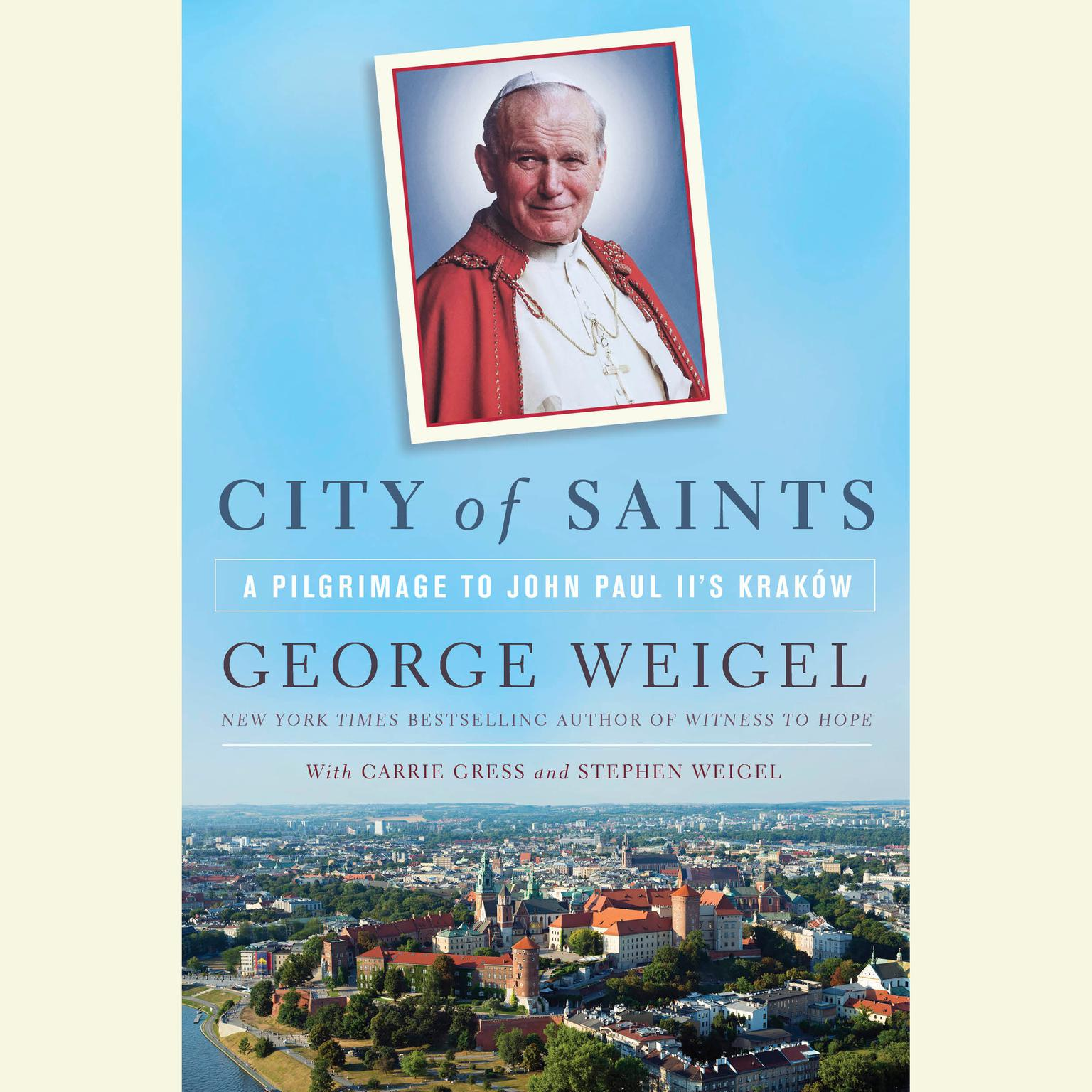 Printable City of Saints: A Pilgrimage to John Paul II's Kraków Audiobook Cover Art