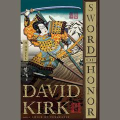 Sword of Honor Audiobook, by David Kirk