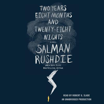 Two Years Eight Months and Twenty-Eight Nights: A Novel Audiobook, by Salman Rushdie