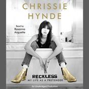 Reckless: My Life as a Pretender Audiobook, by Chrissie Hynde