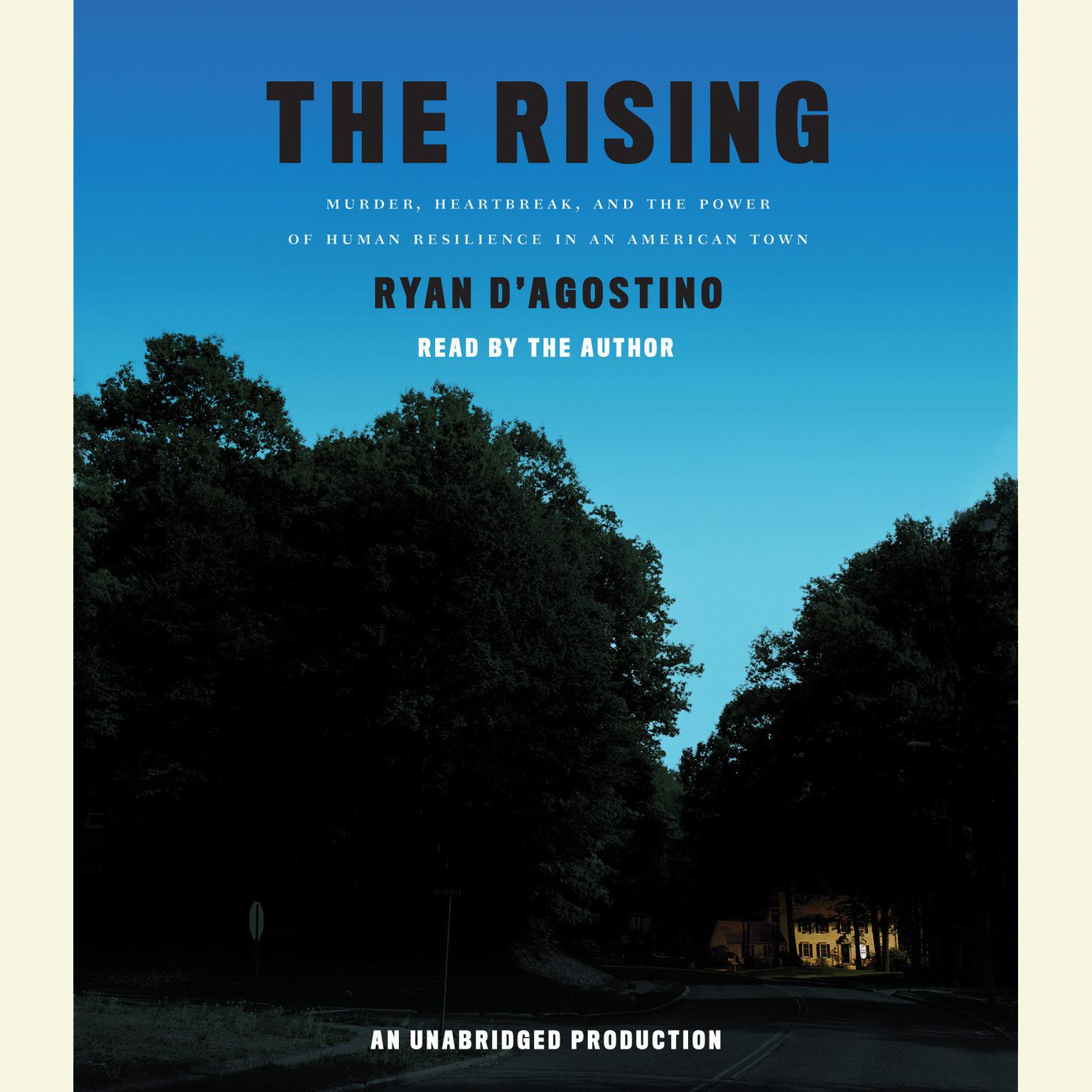 Printable The Rising: Murder, Heartbreak, and the Power of Human Resilience in an American Town Audiobook Cover Art