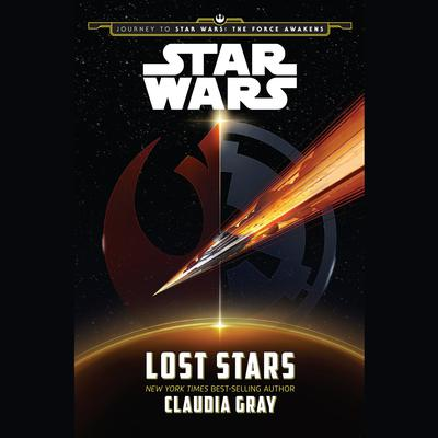 Journey to Star Wars: The Force Awakens Lost Stars Audiobook, by Claudia Gray