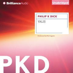 Valis Audiobook, by Philip K. Dick